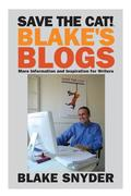 Save the Cat! Blake's Blogs: More Information and Inspiration for Writers