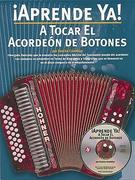 A Tocar el Acordeon de Botones [With CD]