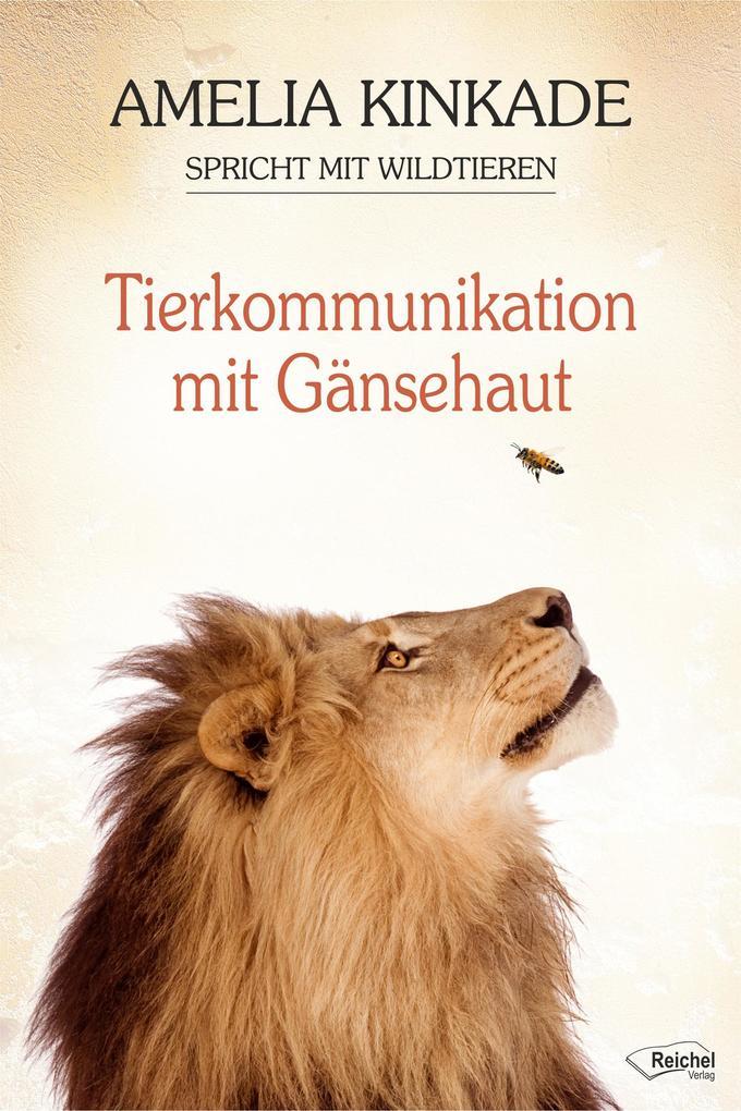 Tierkommunikation mit Gänsehaut als Taschenbuch