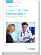 Kursbuch ärztliche Kommunikation