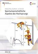 Sportwissenschaftliche Aspekte des Hochsprungs