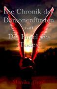 Die Chronik der Dämonenfürsten, Teil 1 Die Engel des Todes