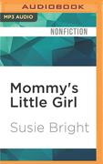MOMMYS LITTLE GIRL M