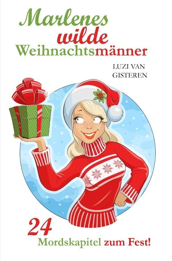 Marlenes wilde Weihnachtsmänner als Buch (kartoniert)