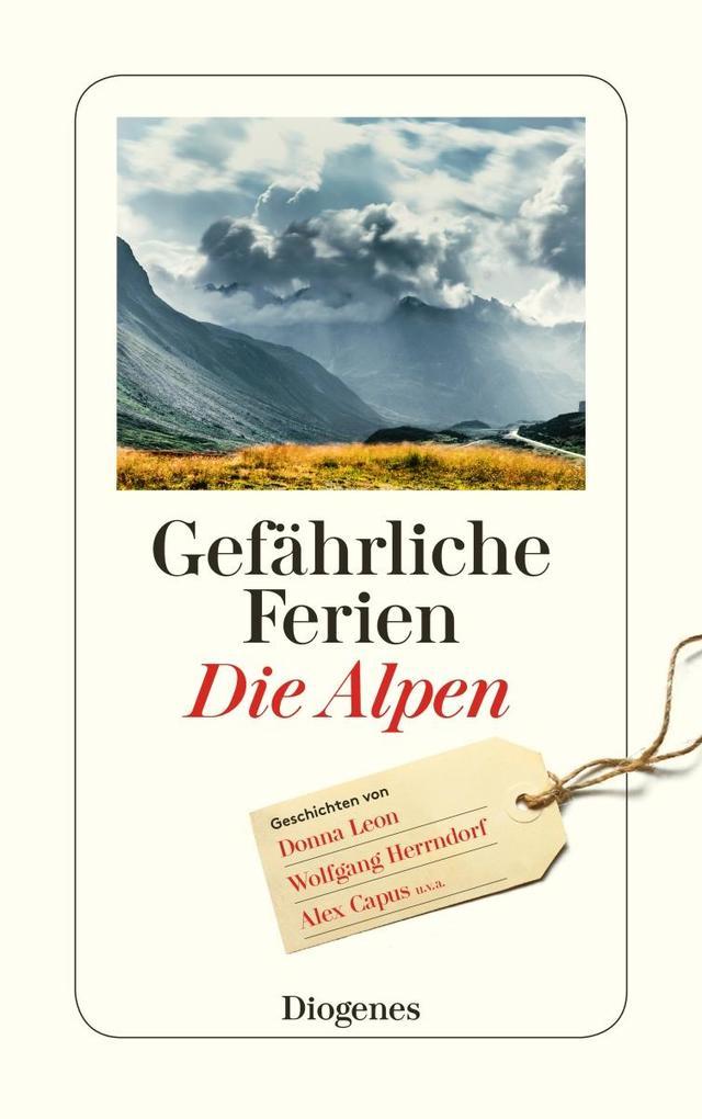 Gefährliche Ferien - Die Alpen als Taschenbuch