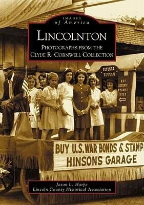 Lincolnton: Photographs from the Clyde R. Cornwell Collection als Taschenbuch