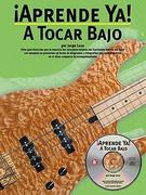 A Tocar Bajo [With CD]