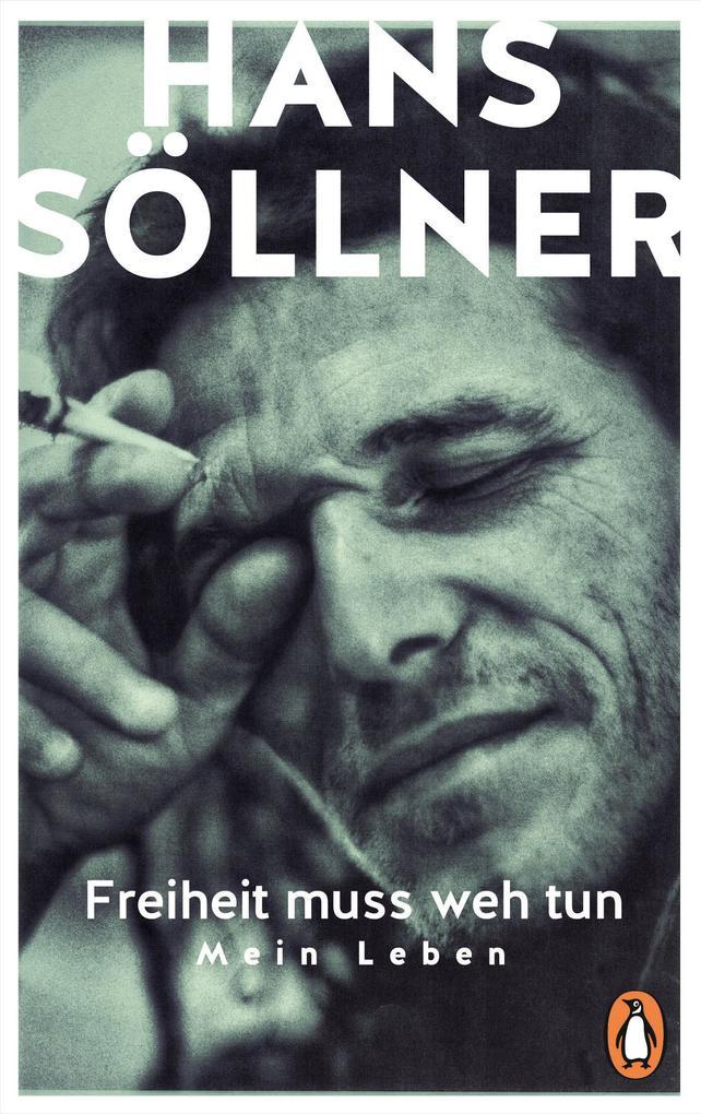 Freiheit muss weh tun (Taschenbuch), Hans Söllner