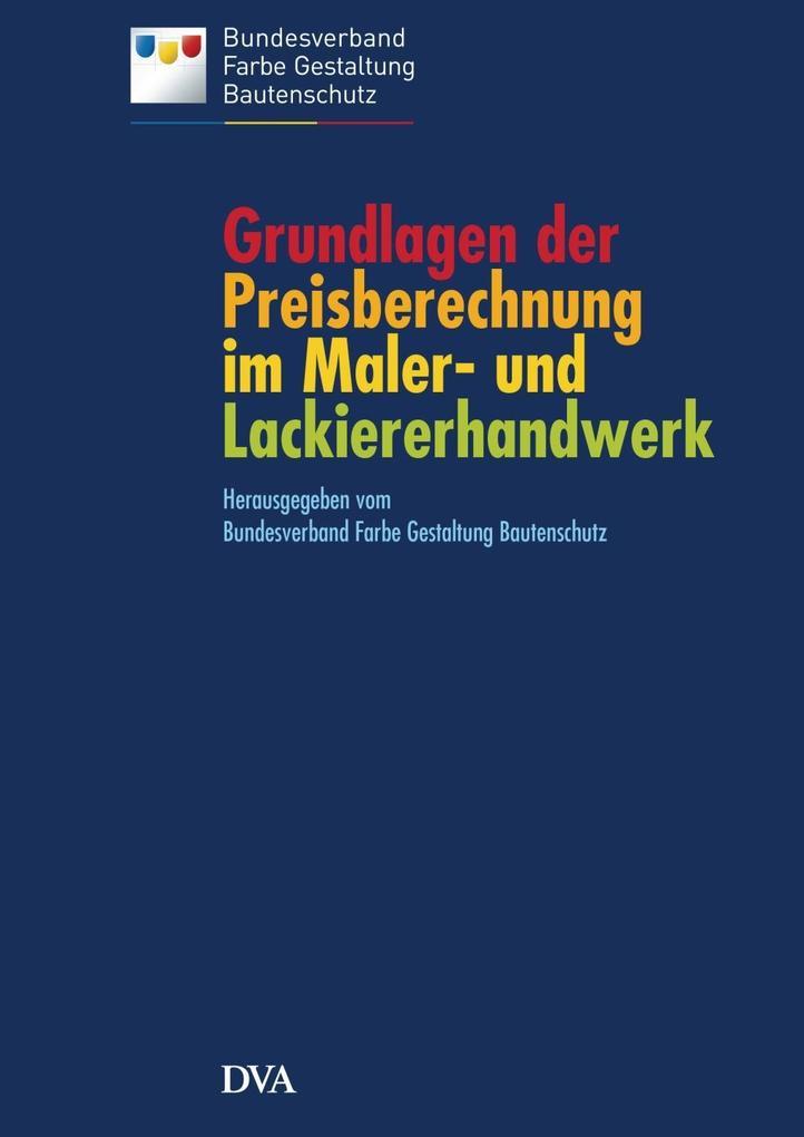 Grundlagen der Preisberechnung im Maler- und Lackiererhandwerk als Buch (kartoniert)