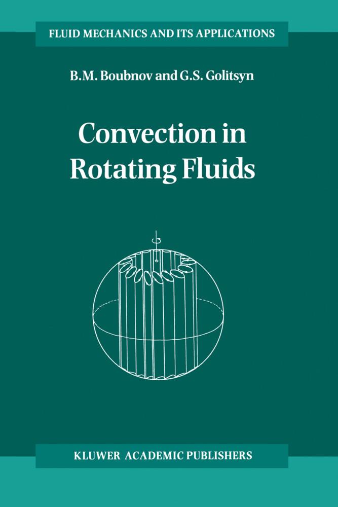Convection in Rotating Fluids als Buch (gebunden)