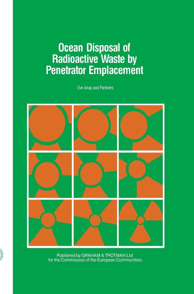 Ocean Disposal of Radioactive Waste by Penetrator Emplacement als Buch (gebunden)