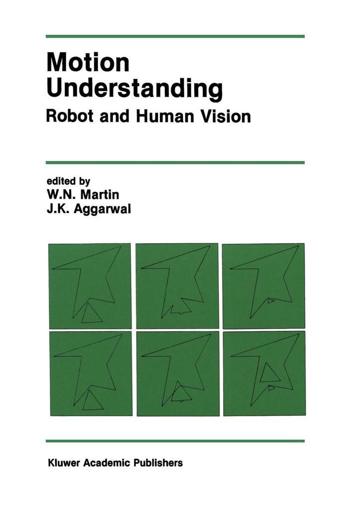 Motion Understanding: Robot and Human Vision als Taschenbuch