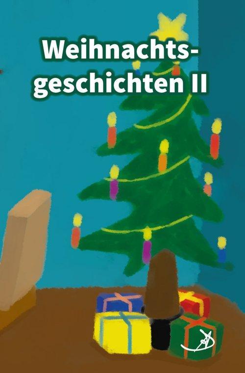 Weihnachtsgeschichten II als eBook epub