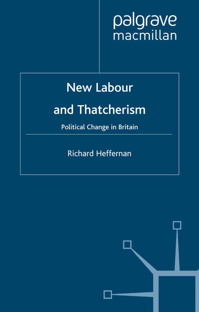 New Labour and Thatcherism als Buch (kartoniert)