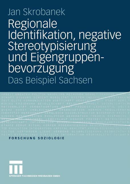 Regionale Identifikation, negative Stereotypisierung und Eigengruppenbevorzugung als Buch (gebunden)