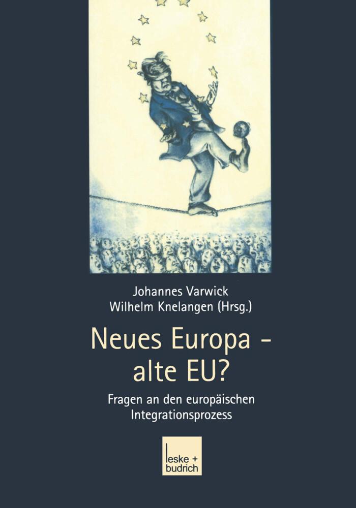 Neues Europa - alte EU? als Buch (gebunden)