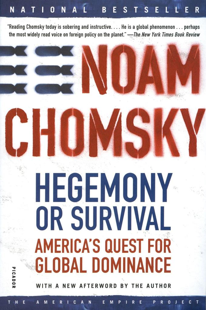 Hegemony or Survival: America's Quest for Global Dominance als Buch (kartoniert)