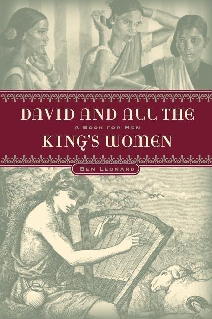 DAVID...and all the KING'S WOMEN als Taschenbuch