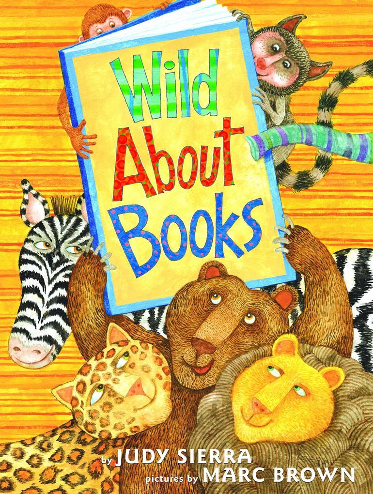 Wild about Books als Buch (gebunden)