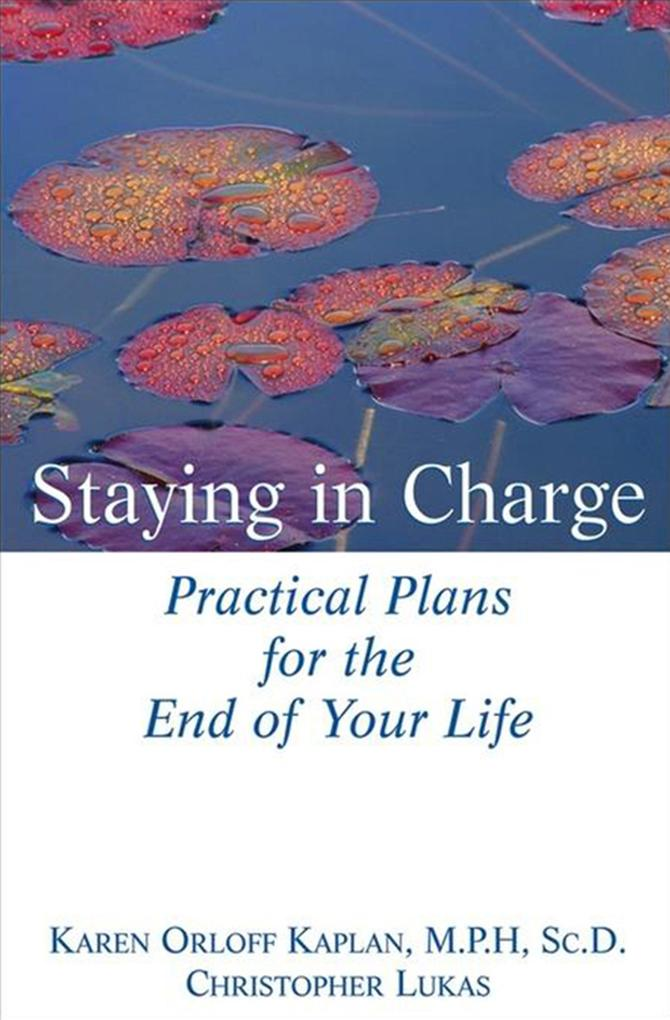 Staying in Charge: Practical Plans for the End of Your Life als Taschenbuch