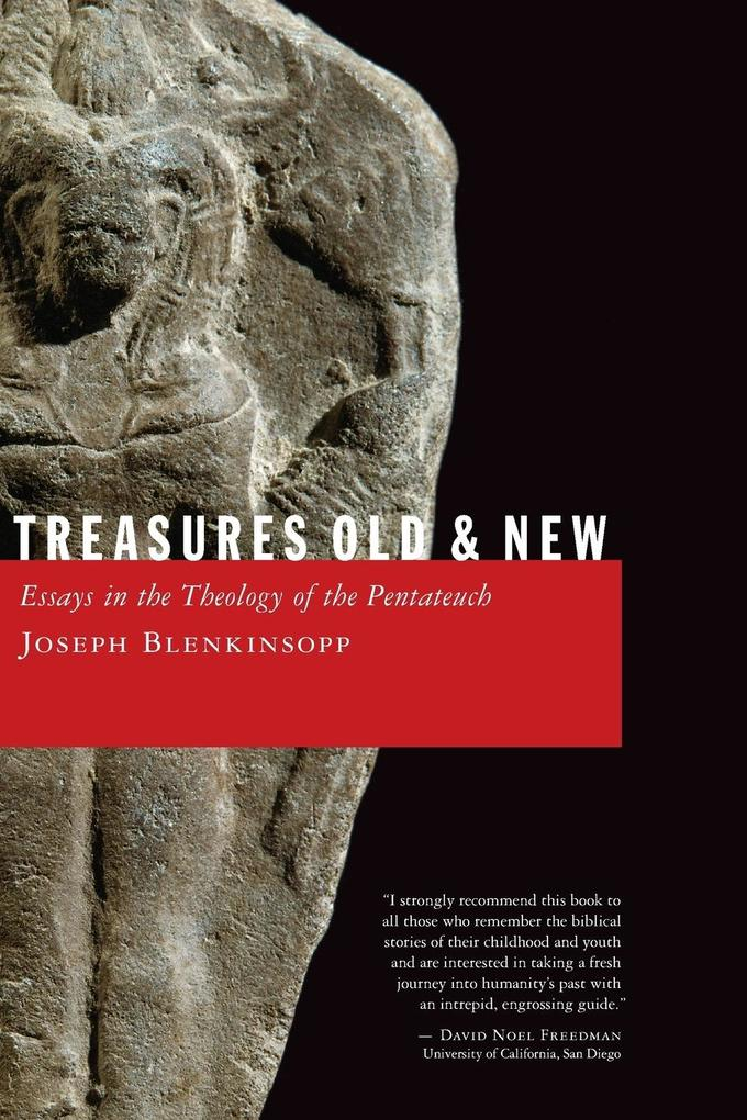 Treasures Old and New: Essays in the Theology of the Pentateuch als Taschenbuch
