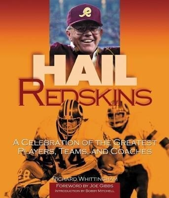 Hail Redskins: A Celebration of the Greatest Players, Teams, and Coaches als Taschenbuch