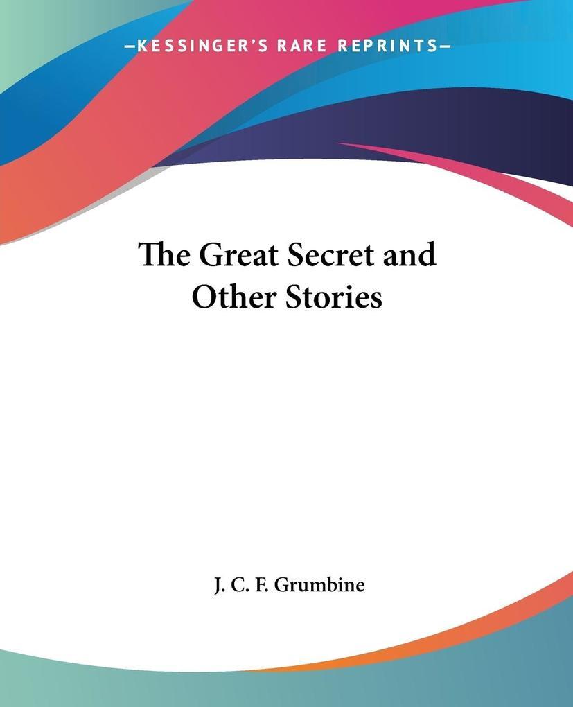 The Great Secret and Other Stories als Taschenbuch