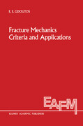 Fracture Mechanics Criteria and Applications