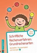 Schriftliche Rechenverfahren: Grundrechenarten, Klasse 3/4