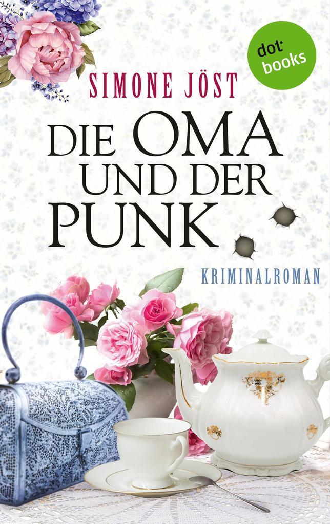 Die Oma und der Punk als eBook epub