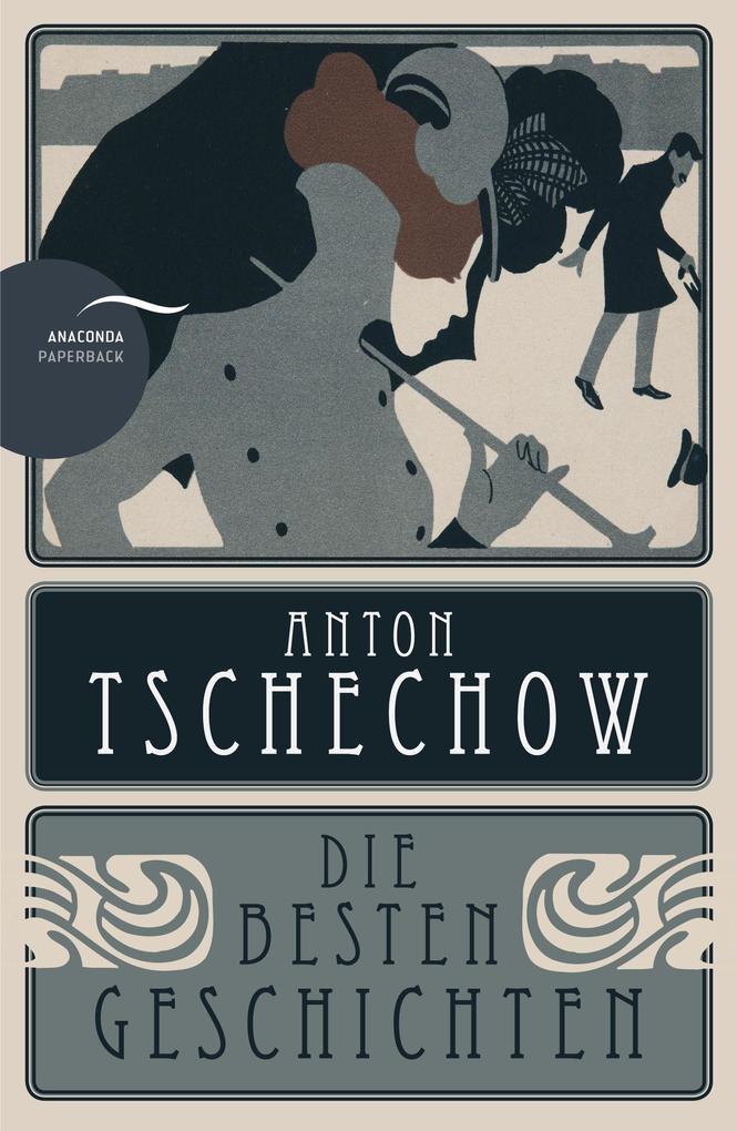Anton Tschechow - Die besten Geschichten als Buch (kartoniert)