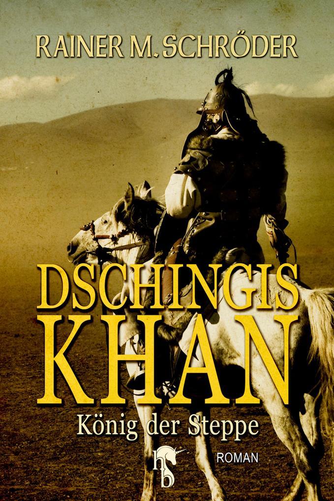 Dschingis Khan als eBook epub