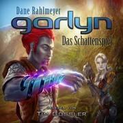 Garlyn: Das Schattenspiel