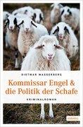 Kommissar Engel & die Politik der Schafe