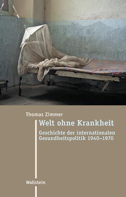 Welt ohne Krankheit als Buch (gebunden)