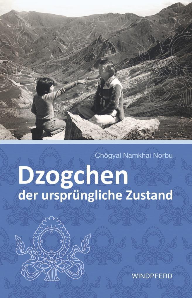 Dzogchen - der ursprüngliche Zustand als Buch (kartoniert)