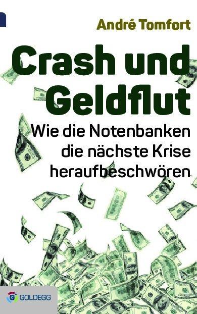 Crash und Geldflut als Buch (gebunden)