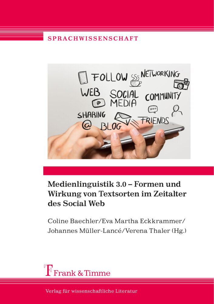 Medienlinguistik 3.0 - Formen und Wirkung von Textsorten im Zeitalter des Social Web als Buch (kartoniert)