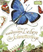 Das wundersame Leben der Schmetterlinge