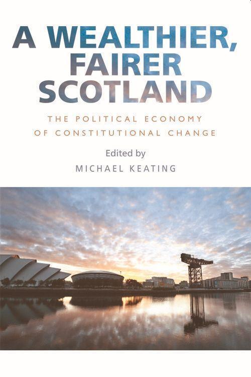 A Wealthier, Fairer Scotland als Taschenbuch
