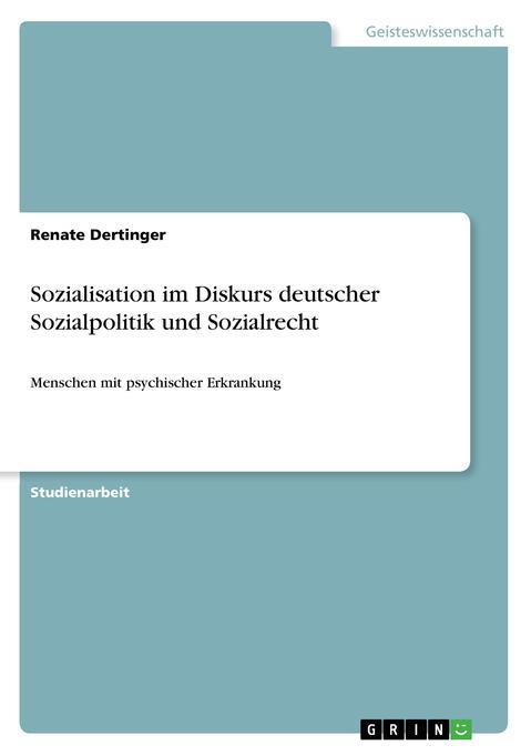 Sozialisation im Diskurs deutscher Sozialpolitik und Sozialrecht als Buch (kartoniert)