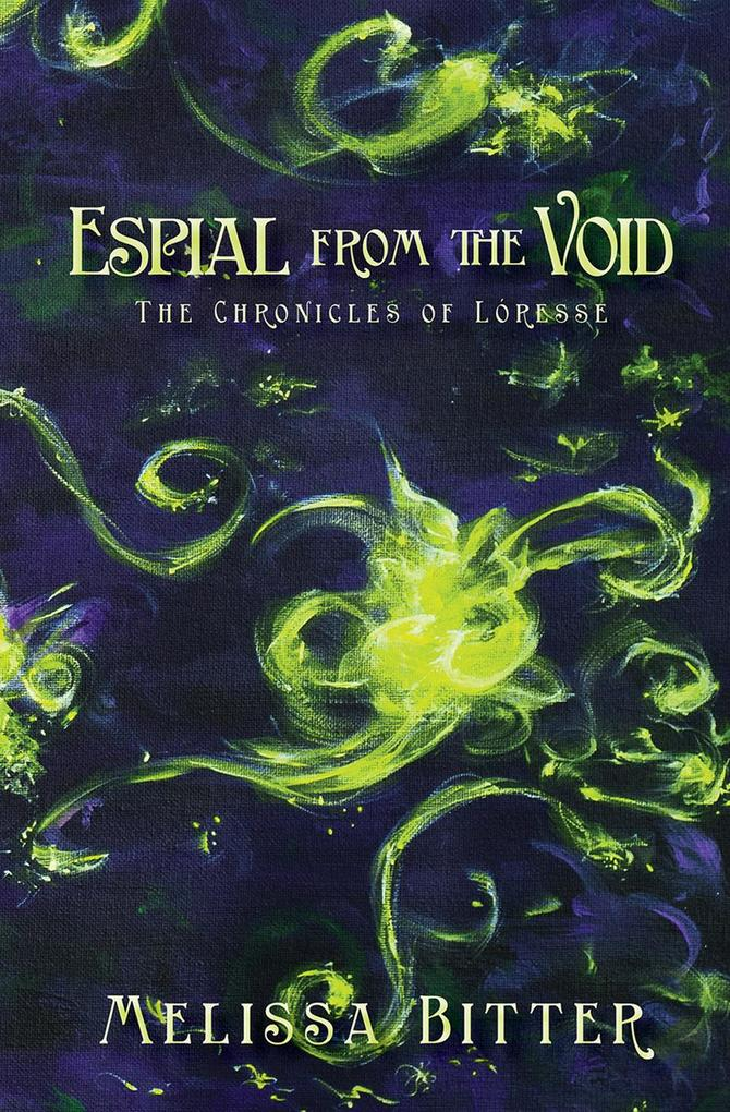 Espial from the Void (The Chronicles of Loresse, #3) als eBook epub
