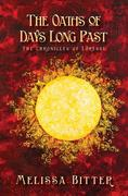 The Oaths of Days Long Past (The Chronicles of Loresse, #2)