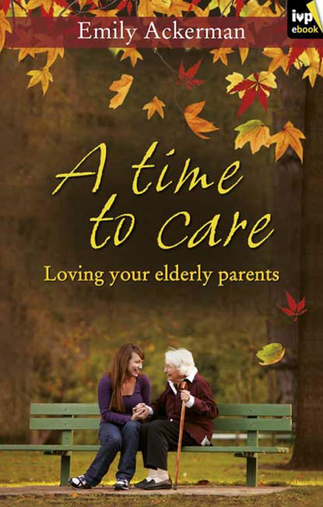 A Time to Care als eBook epub