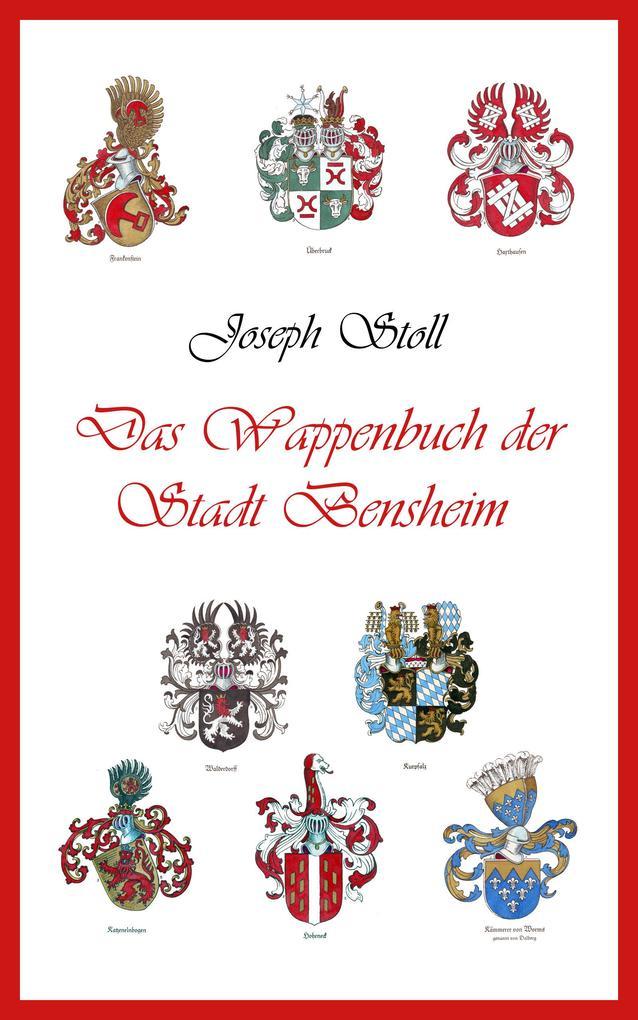 Das Wappenbuch der Stadt Bensheim als eBook epub