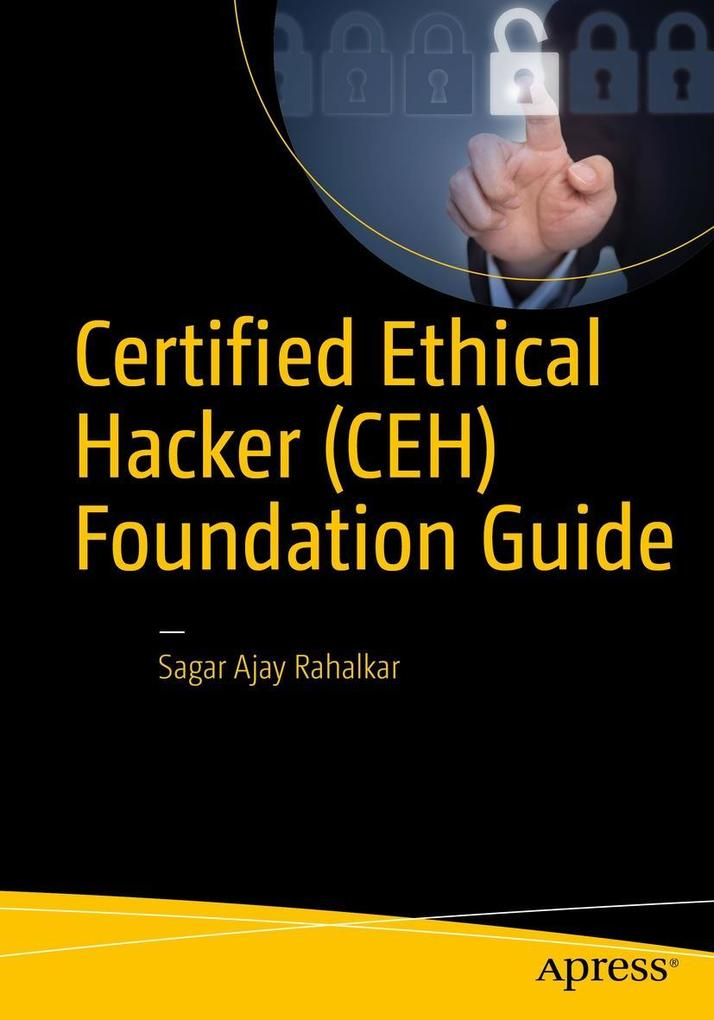 Certified Ethical Hacker (CEH) Foundation Guide als eBook pdf