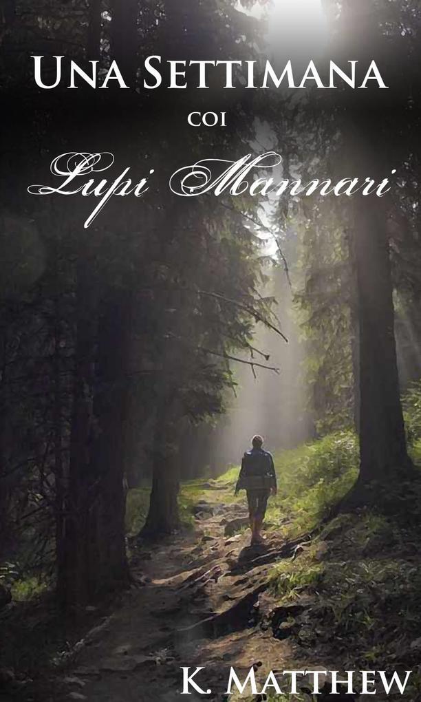 Una Settimana coi Lupi Mannari als eBook epub