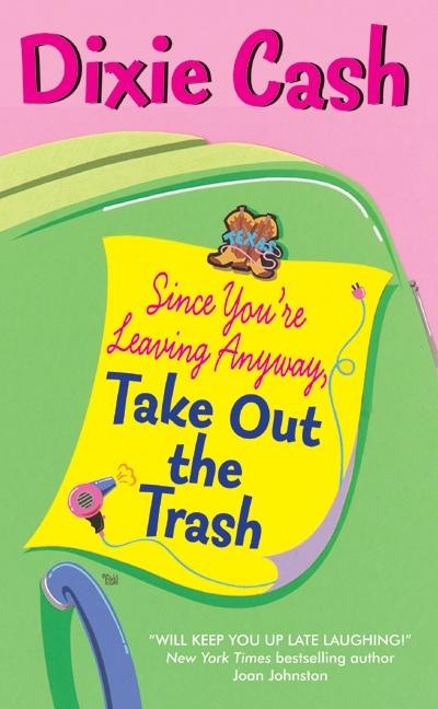 Since You're Leaving Anyway, Take Out the Trash als Taschenbuch