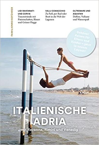 Familienreiseführer Italienische Adria als Buch (kartoniert)