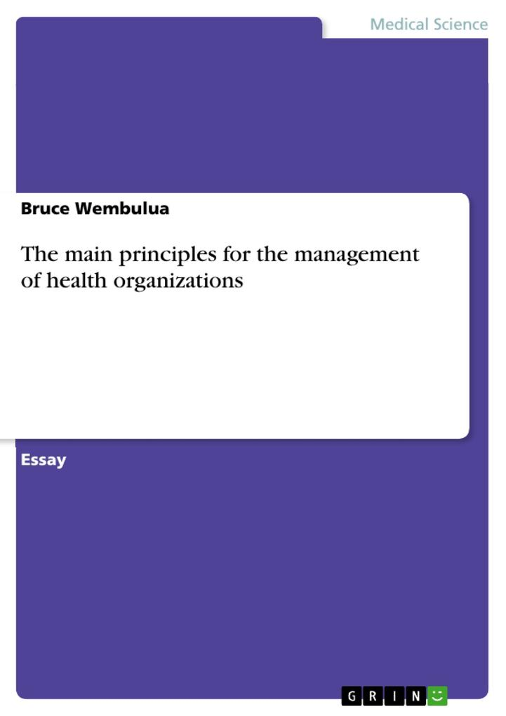 The main principles for the management of health organizations als Buch (geheftet)